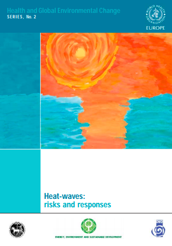 http://ghhin.ctclients.ca/resources/heat-waves-risks-and-responses/